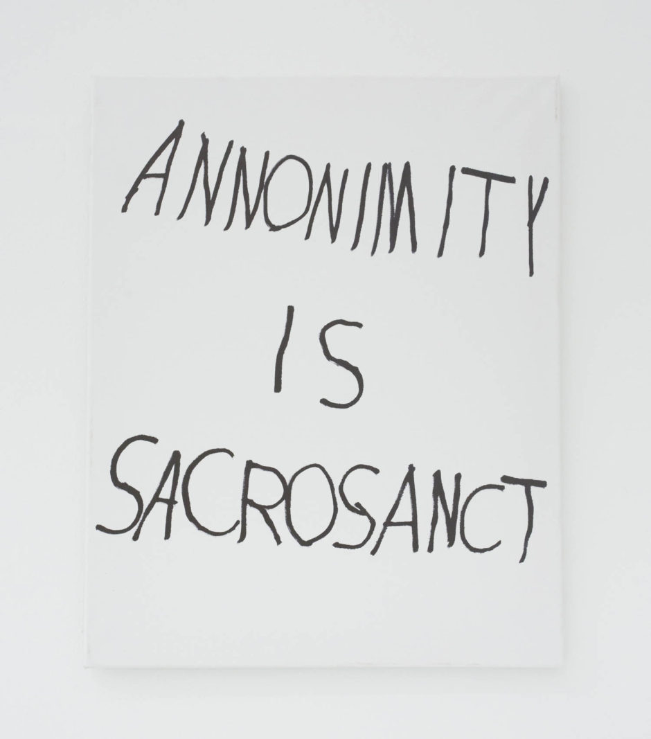 """ANNONIMITY IS SACROSANCT"", 2016, ink on canvas, 20 × 16 in, 50.8 × 40.6 cm"